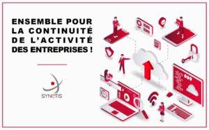 Synetis : Ensemble pour la continuité de l'activité des entreprises