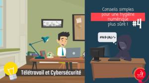 Télétravail & Cybersécurité #4