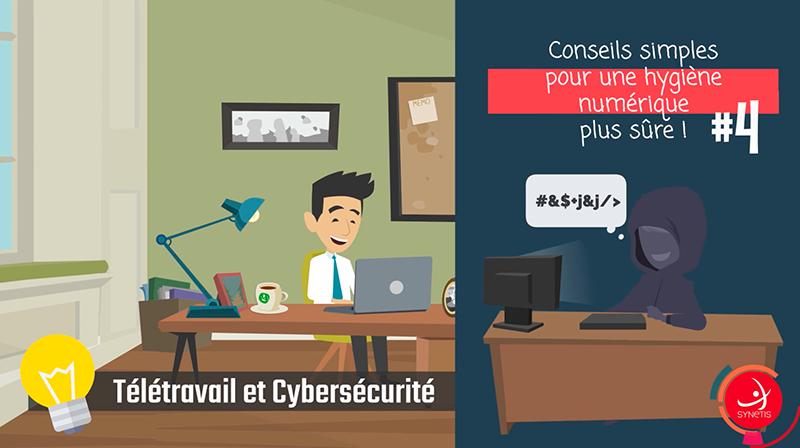 Read more about the article Télétravail & Cybersécurité #4