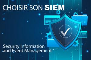 Splunk ou Insight IDR, comment choisir son SIEM ?