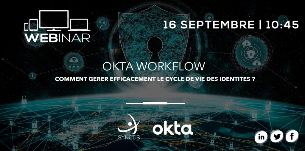 Read more about the article WEBINAR | Okta workflow : gestion des identités